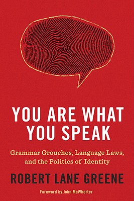 You Are What You Speak By Greene, Robert Lane